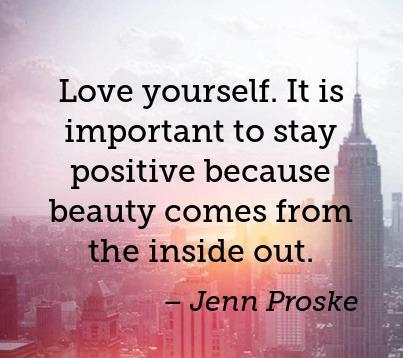 love-yourself-it-is-important-to-stay-positive-because-beauty-comes-from-the-in-403x403-nk4r99.jpg